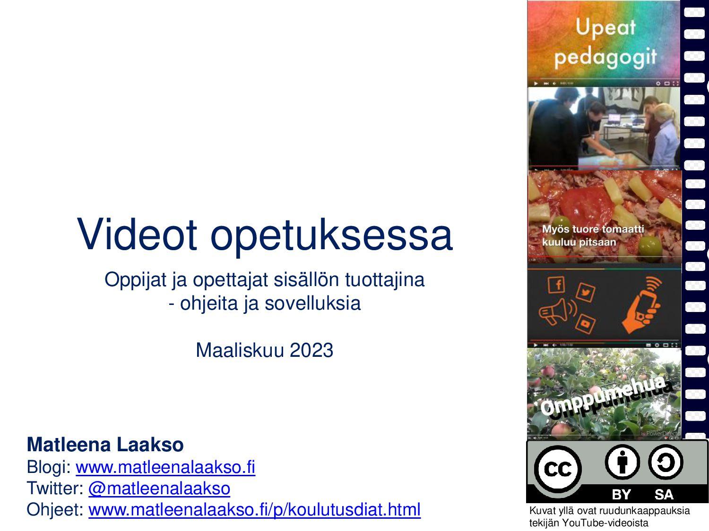 Videot ja kuvatarinat Oppijat ja opettajat sisä...