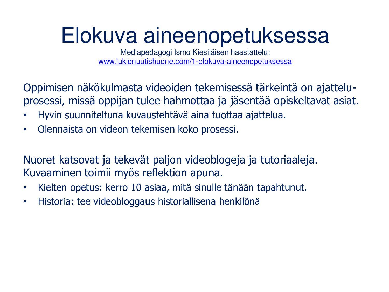 Ismo Kiesiläisen mediakasvatusportaali Oppimate...