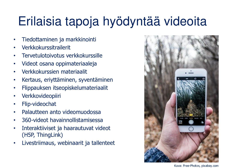 Videot ja muut digitarinat opetuksessa • Oman/y...