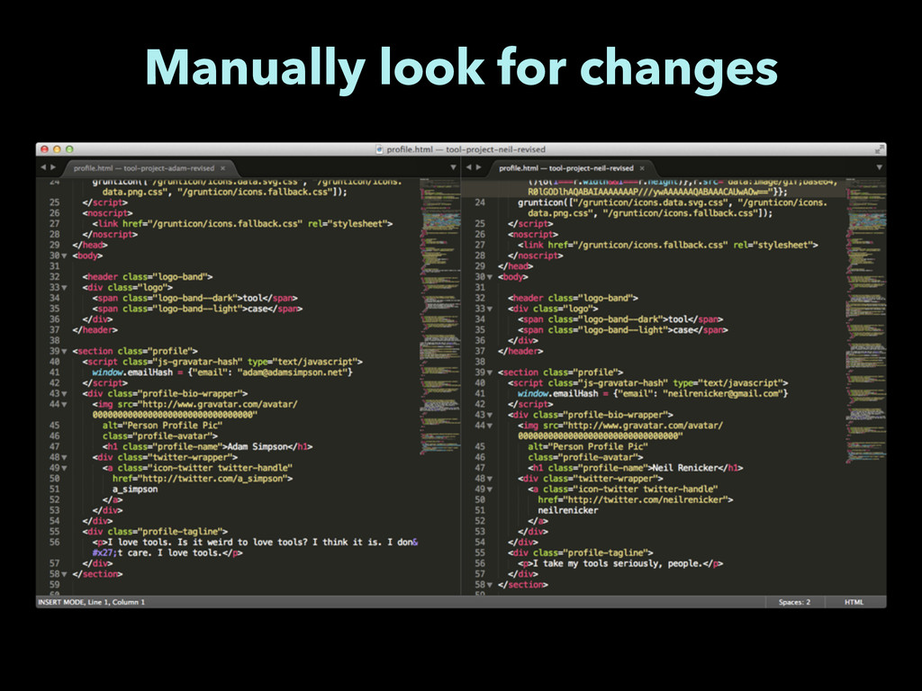 Manually look for changes