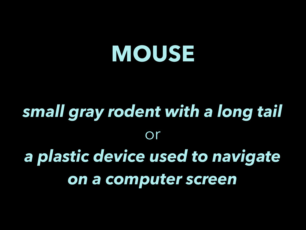 MOUSE small gray rodent with a long tail or a p...