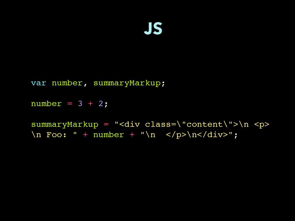 var number, summaryMarkup; number = 3 + 2; summ...