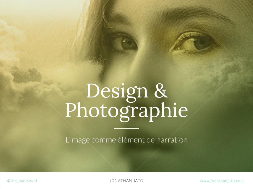 Design & Photographie L'image comme élément de ...
