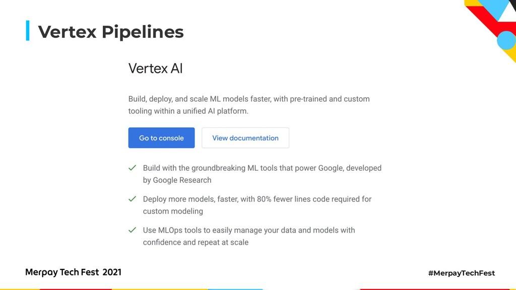 #MerpayTechFest Vertex Pipelines
