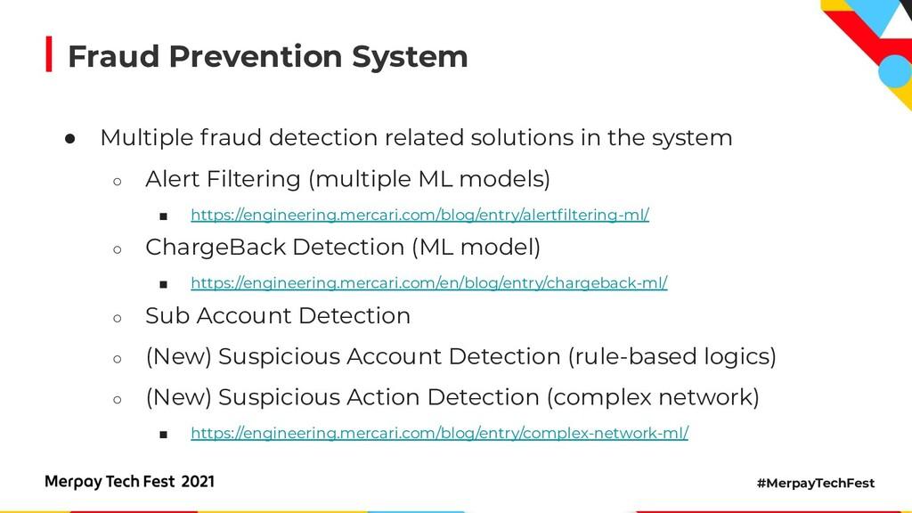 #MerpayTechFest Fraud Prevention System ● Multi...