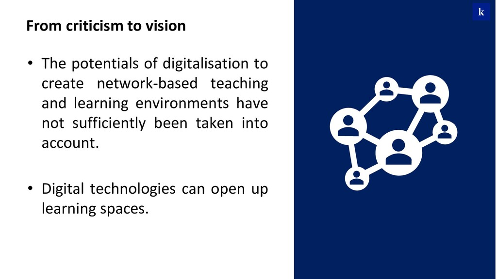 • The potentials of digitalisation to create ne...