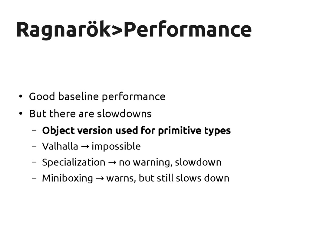 Ragnarök Ragnarök>Performance >Performance ● Go...