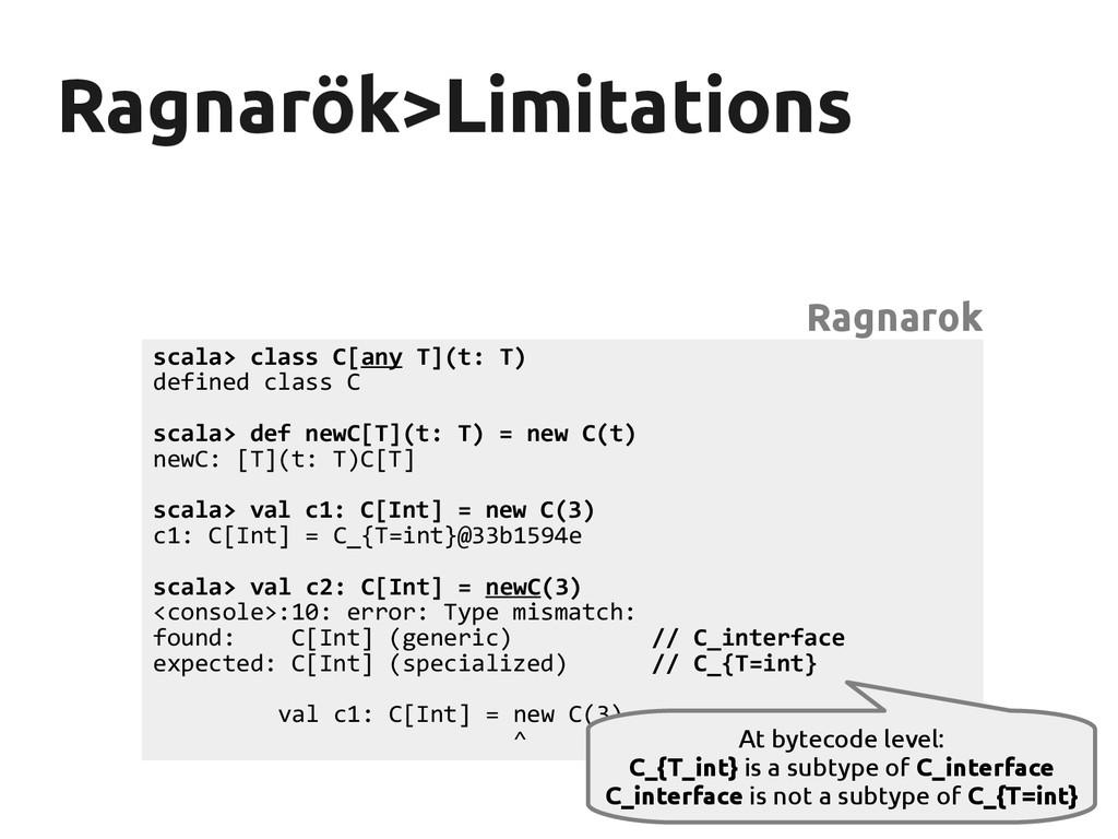 Ragnarök>Limitations Ragnarök>Limitations scala...