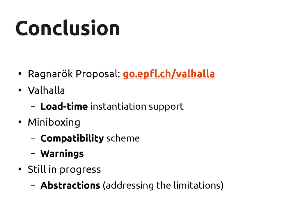 Conclusion Conclusion ● Ragnarök Proposal: go.e...