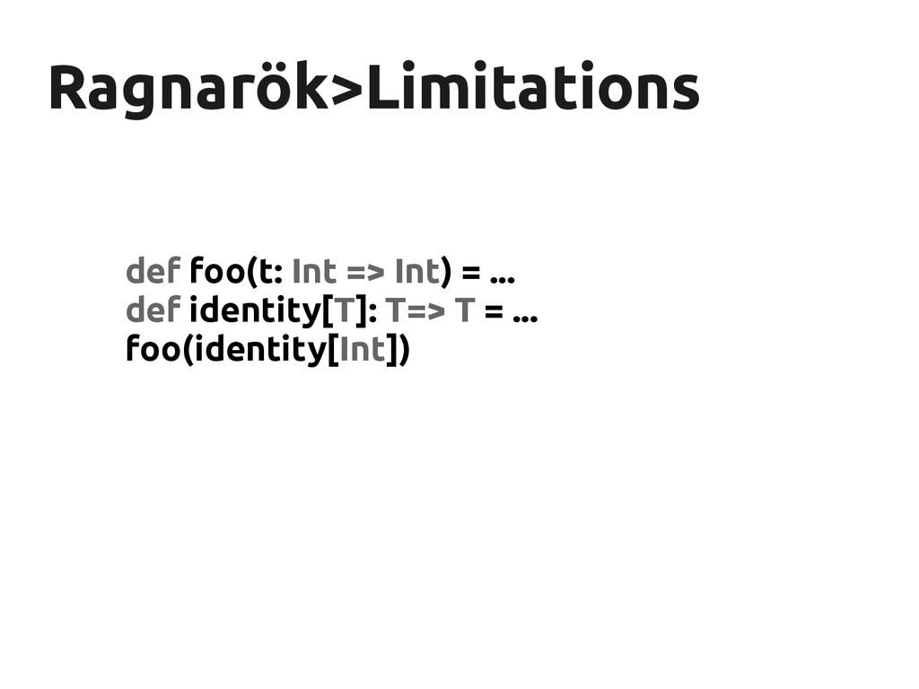 Ragnarök>Limitations Ragnarök>Limitations def f...