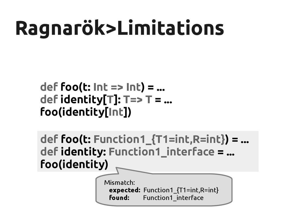 Ragnarök Ragnarök>Limitations >Limitations def ...