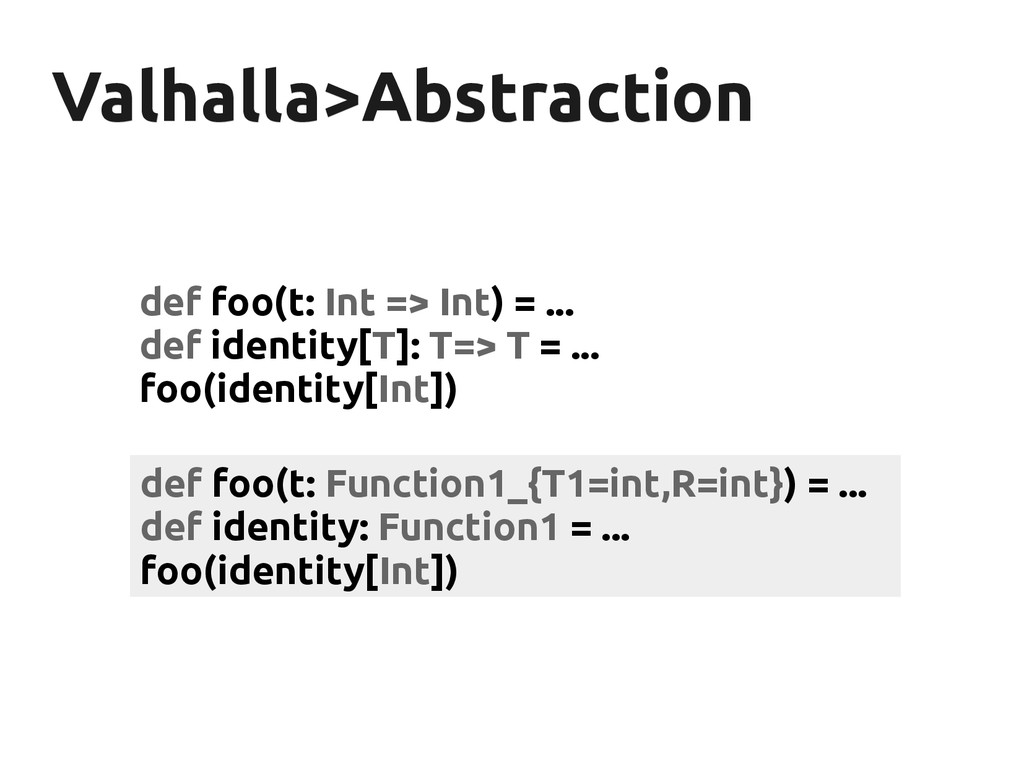 Valhalla>Abstraction Valhalla>Abstraction def f...