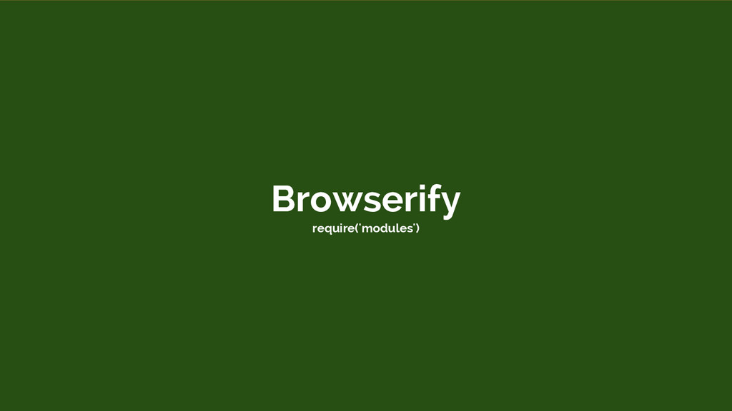 Browserify require('modules')