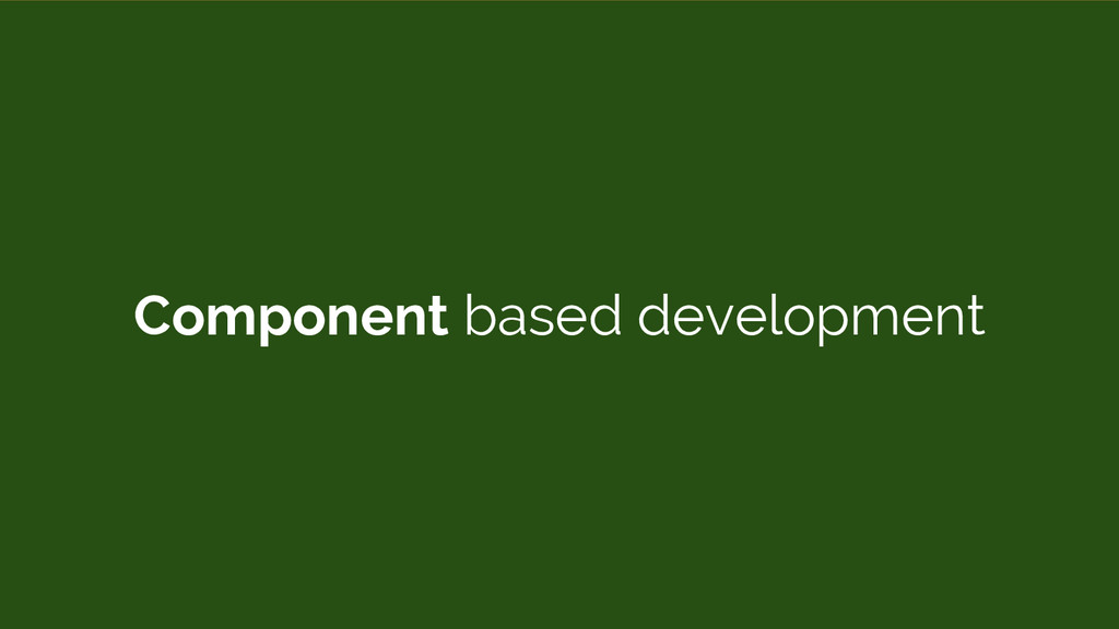 Component based development