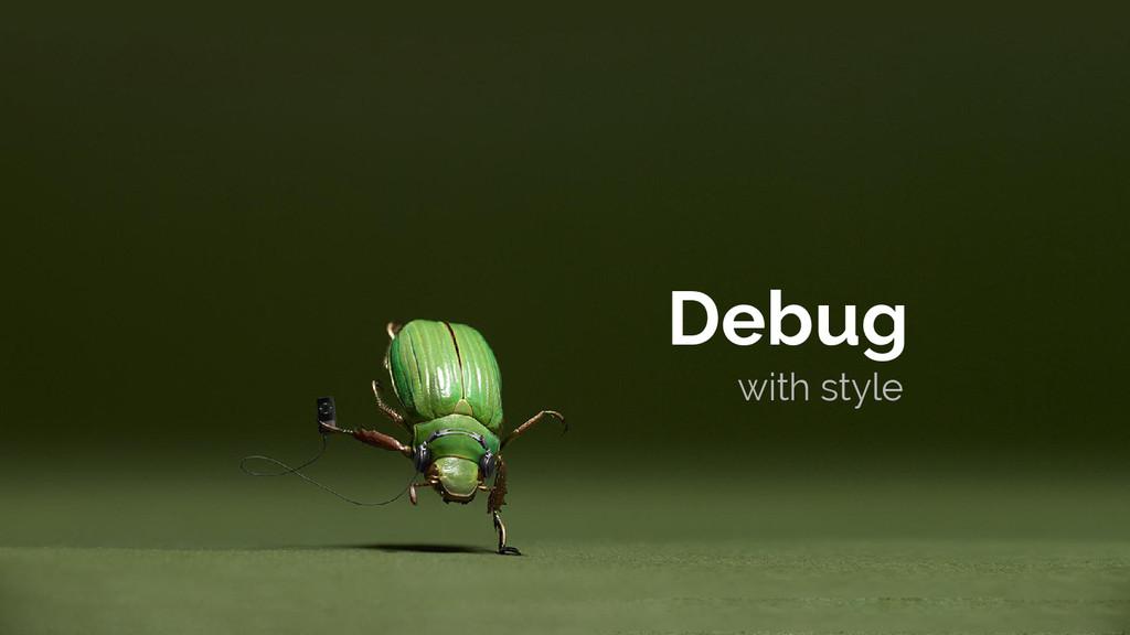 with style Debug