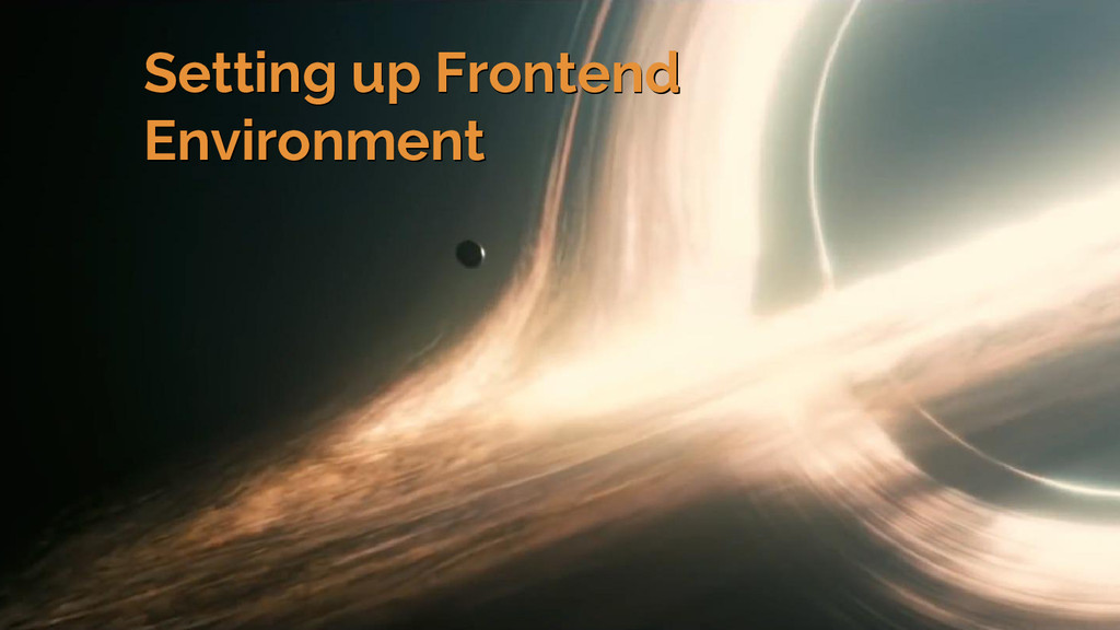 Setting up Frontend Environment Setting up Fron...