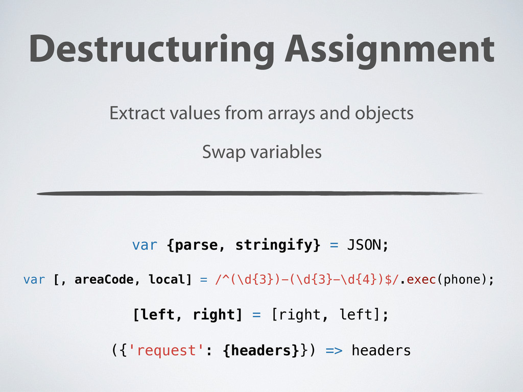 Destructuring Assignment Extract values from ar...