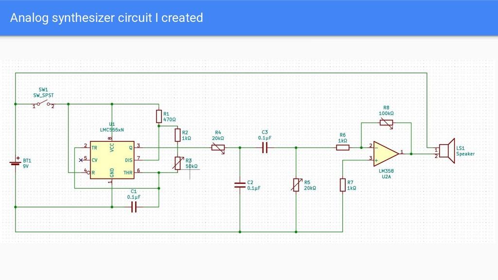 Analog synthesizer circuit I created