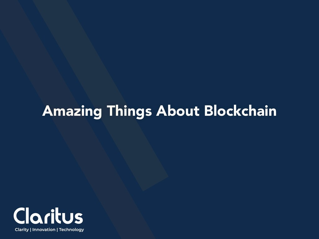 Amazing Things About Blockchain