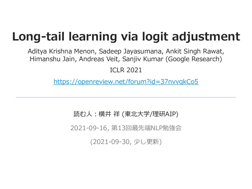 Long-tail learning via logit adjustment Aditya ...