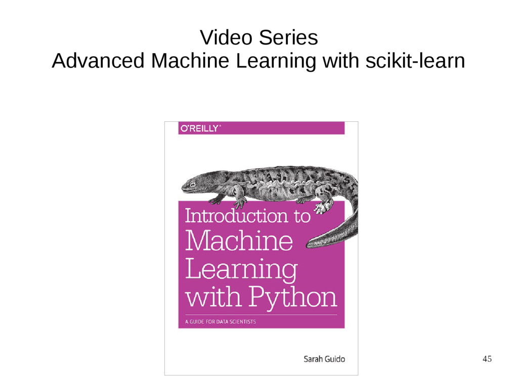 45 Video Series Advanced Machine Learning with ...