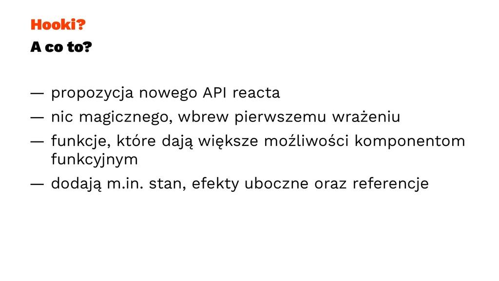 Hooki? A co to? — propozycja nowego API reacta ...