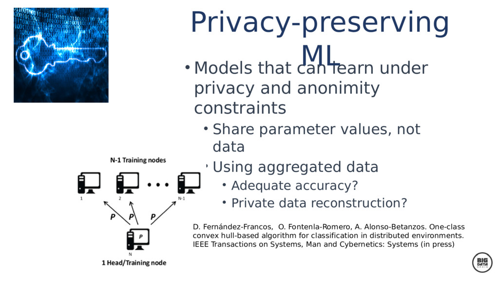 • Models that can learn under privacy and anoni...