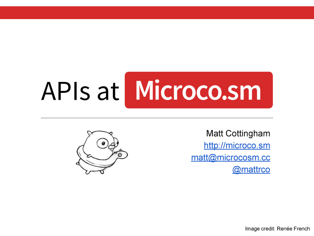 APIs at Matt Cottingham http://microco.sm matt@...