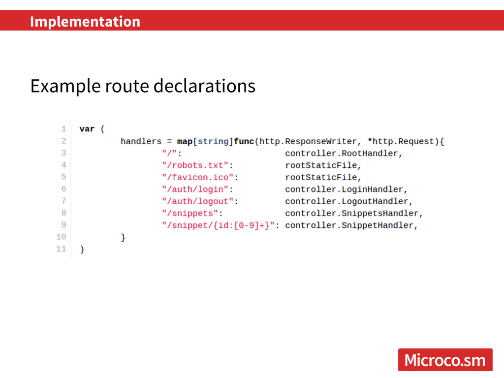 Example route declarations Implementation