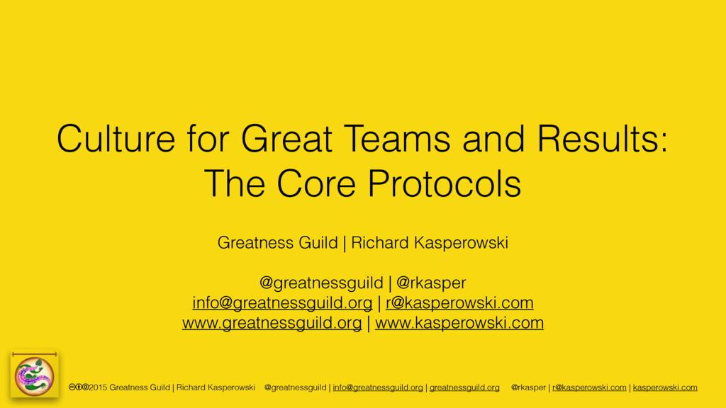 cba2015 Greatness Guild | Richard Kasperowski @...
