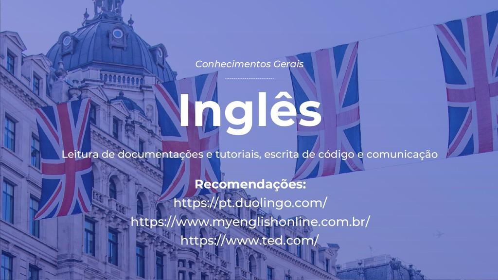 Inglês Conhecimentos Gerais Recomendações: http...