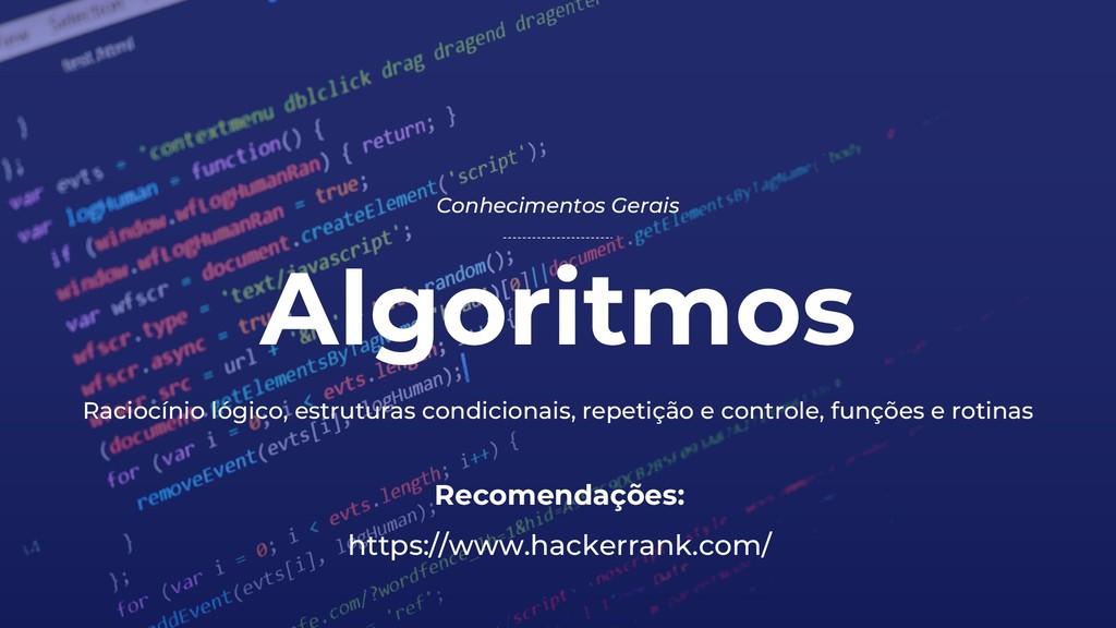 Algoritmos Conhecimentos Gerais Recomendações: ...