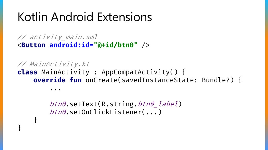 Kotlin Android Extensions // MainActivity.kt cl...