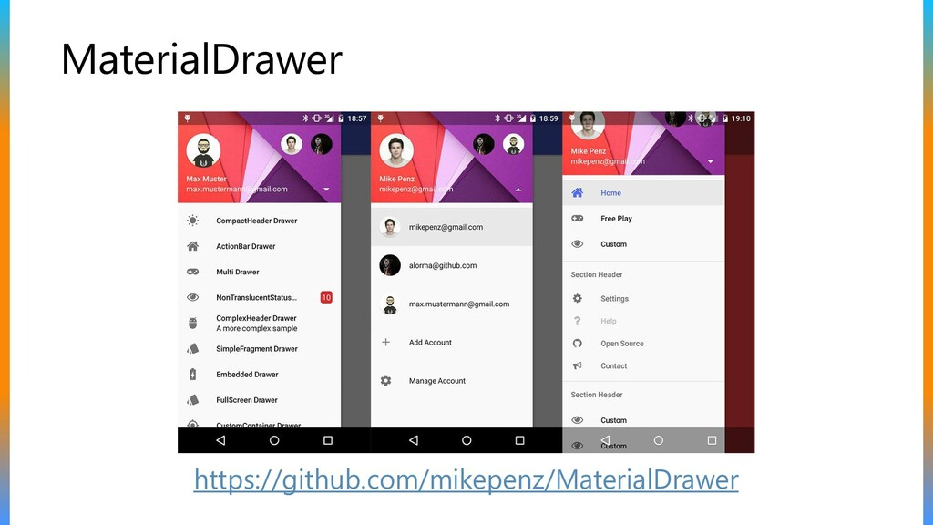MaterialDrawer https://github.com/mikepenz/Mate...