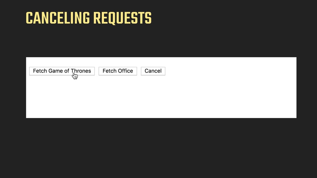 CANCELING REQUESTS