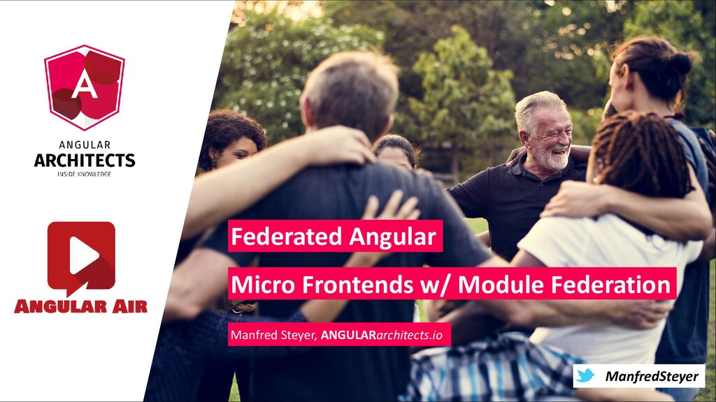 @ManfredSteyer ManfredSteyer Federated Angular ...
