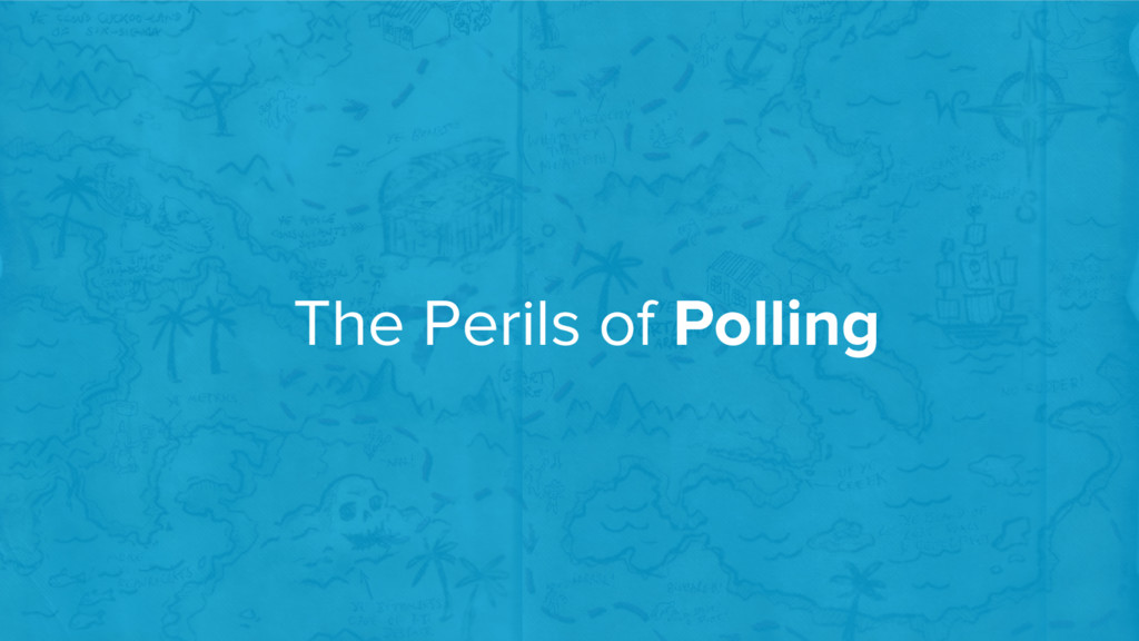 The Perils of Polling