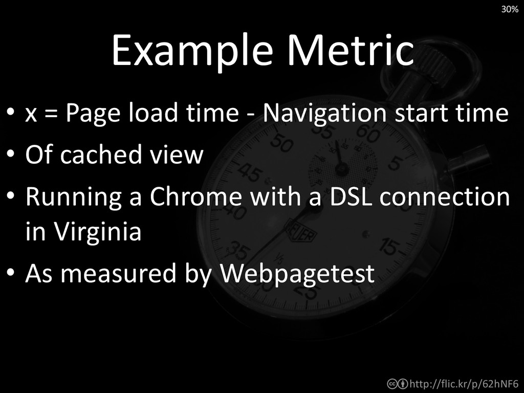 http://flic.kr/p/62hNF6 Example Metric • x = Pa...