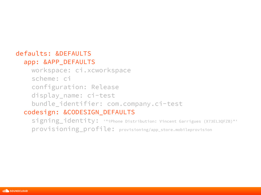 defaults: &DEFAULTS app: &APP_DEFAULTS workspac...