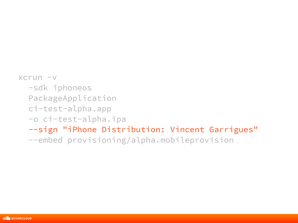 xcrun -v -sdk iphoneos PackageApplication ci-te...