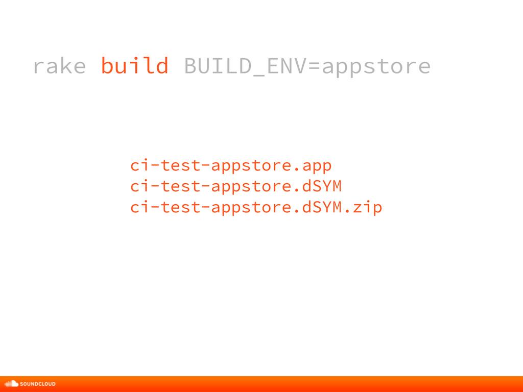 rake build BUILD_ENV=appstore ci-test-appstore....