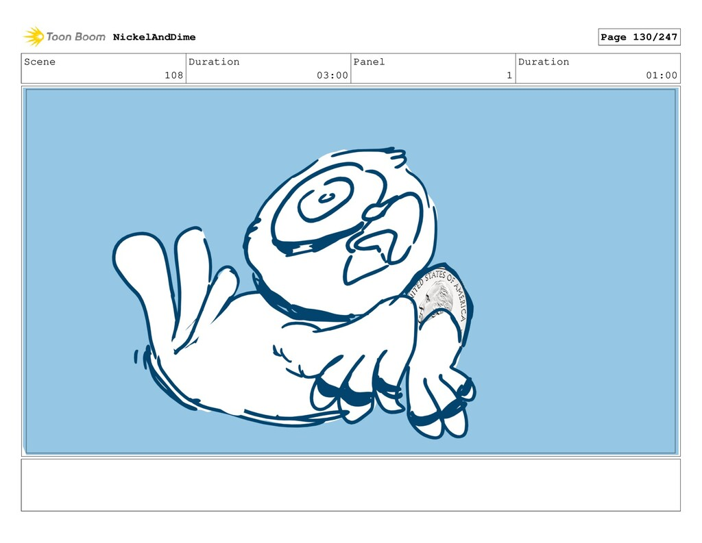 Scene 108 Duration 03:00 Panel 1 Duration 01:00...