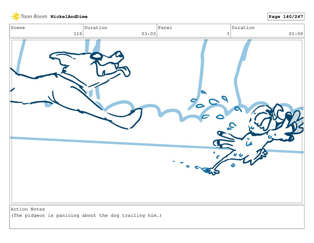 Scene 116 Duration 03:03 Panel 3 Duration 01:08...