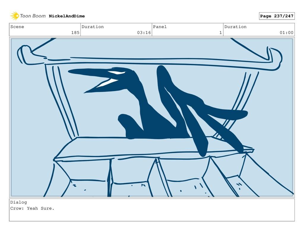 Scene 185 Duration 03:16 Panel 1 Duration 01:00...