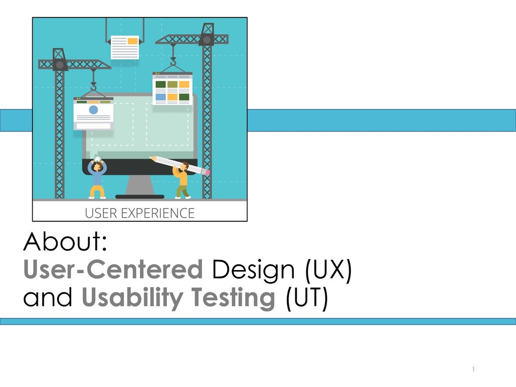About: User-Centered Design (UX) and Usability ...