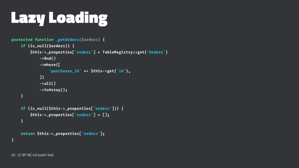 Lazy Loading protected function _getOrders($ord...