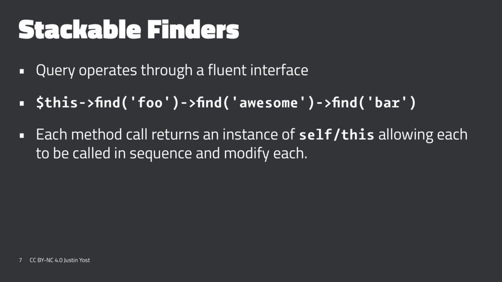 Stackable Finders • Query operates through a fl...