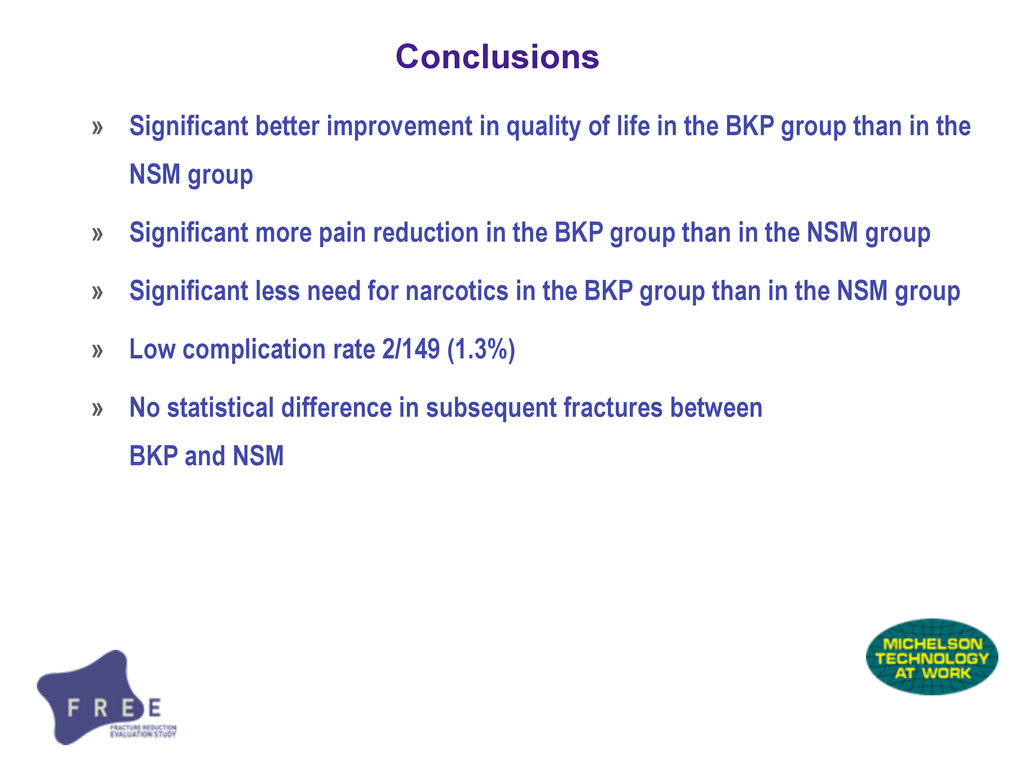 Conclusions » Significant better improvement in...