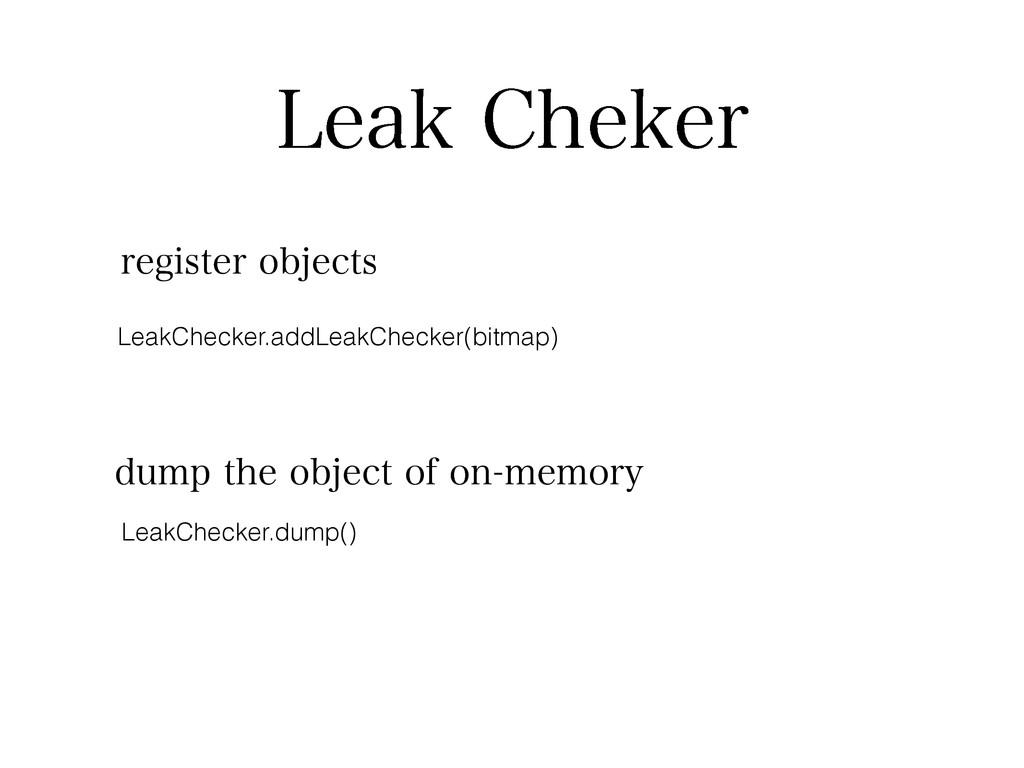 -FBL$IFLFS LeakChecker.addLeakChecker(bitmap) ...