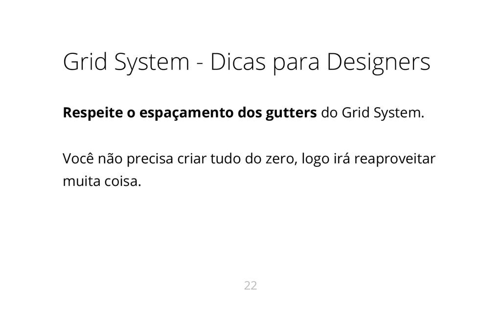 Grid System - Dicas para Designers Respeite o e...